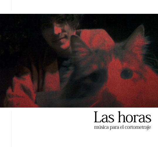 """Las horas ~ música para el cortometraje """"El brote"""""""
